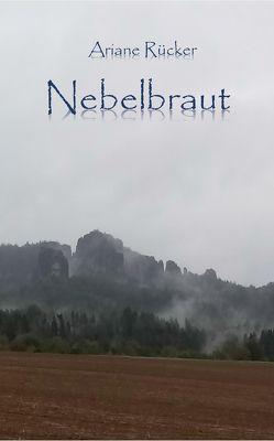 Nebelbraut von Rücker,  Ariane