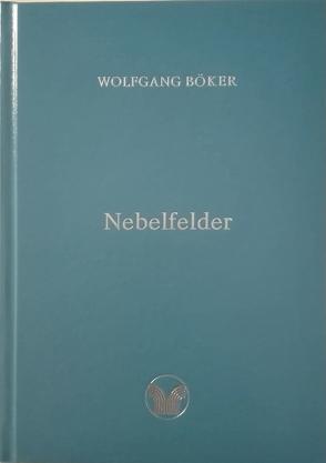 Nebelfelder von Böker,  Wolfgang