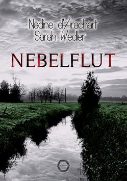 Nebelflut von d'Arachart,  Nadine, Wedler,  Sarah
