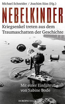 Nebelkinder von Schneider,  Michael, Süss,  Joachim