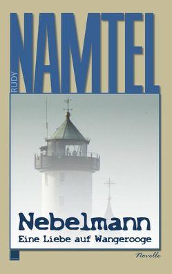 Nebelmann von Namtel,  Rudy