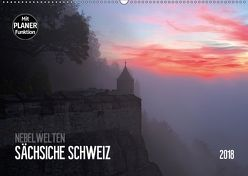Nebelwelten Sächsische Schweiz (Wandkalender 2018 DIN A2 quer) von Meutzner,  Dirk