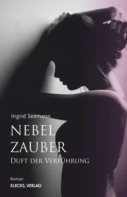Nebelzauber von Seemann,  Ingrid
