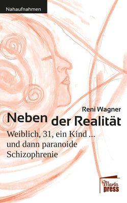 Neben der Realität von Wagner,  Reni