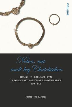 'Neben, mit Undt bey Catholischen' von Mohr,  Günther