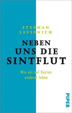 Neben uns die Sintflut von Lessenich,  Stephan