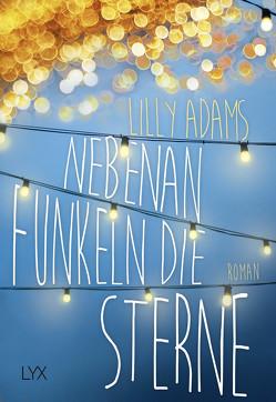 Nebenan funkeln die Sterne von Adams,  Lilly