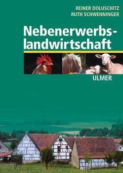 Nebenerwerbslandwirtschaft von Doluschitz,  Reiner, Schwenninger,  Ruth