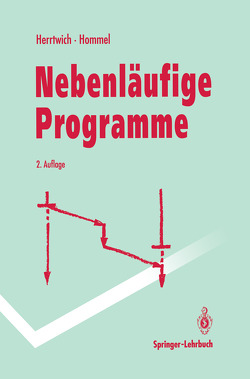 Nebenläufige Programme von Herrtwich,  Ralf, Hommel,  Günter, Krischker,  R.