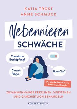 Nebennierenschwäche von Schmuck,  Anne, Trost,  Katia