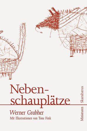 Nebenschauplätze von Grabher,  Werner