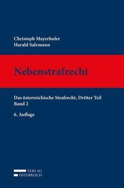 Nebenstrafrecht von Mayerhofer,  Christoph, Salzmann,  Harald