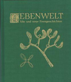 Nebenwelt von Bitzer-Eppler,  Carmen, Lechner,  Ulrich, Schwarz von Specht,  Annette