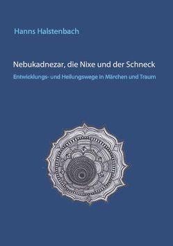 Nebukadnezar, die Nixe und der Schneck von Halstenbach,  Hanns