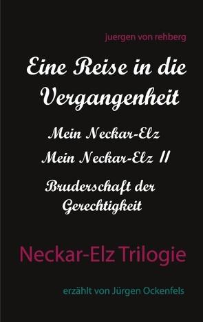 Neckar-Elz Trilogie von von Rehberg,  Juergen