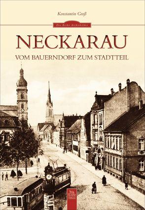 Neckarau von Groß,  Konstantin