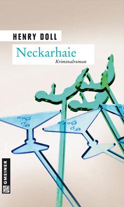 Neckarhaie von Doll,  Henry