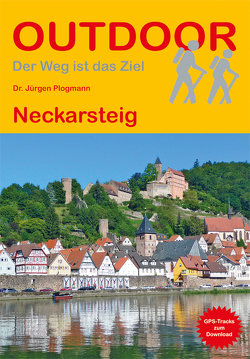 Neckarsteig von Plogmann,  Jürgen