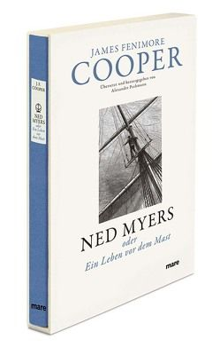 Ned Myers von Cooper,  James Fenimore, Pechmann,  Alexander
