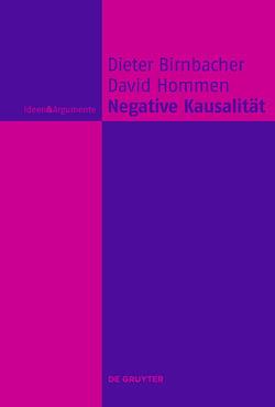 Negative Kausalität von Birnbacher,  Dieter, Hommen,  David