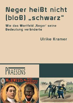 """Neger heißt nicht (bloß) """"schwarz"""" von Krämer,  Ulrike"""