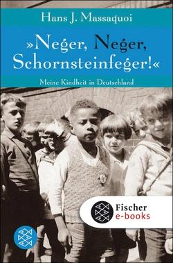 »Neger, Neger, Schornsteinfeger!« von Massaquoi,  Hans J., Timmermann,  Klaus, Wasel,  Ulrike