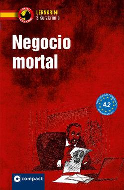 Negocio mortal von García Fernández,  María García, Jankowski,  Julia, Martín,  Mario