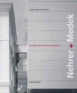 Nehrer + Medek von Waechter-Böhm,  Liesbeth