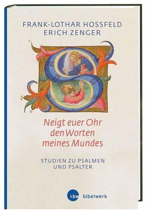 'Neigt euer Ohr den Worten meines Mundes' (Ps 78,1) von Hossfeld,  Frank-Lothar, Zenger,  Erich