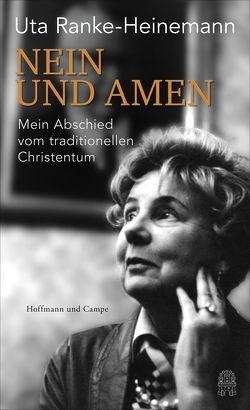 Nein und Amen von Ranke-Heinemann,  Uta