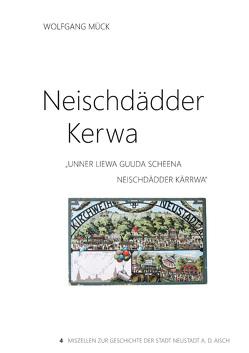 Neischdädder Kerwa von Mück,  Wolfgang