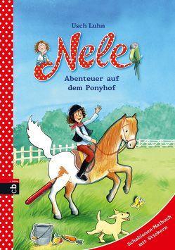 Nele – Abenteuer auf dem Ponyhof von Harvey,  Franziska, Luhn,  Usch