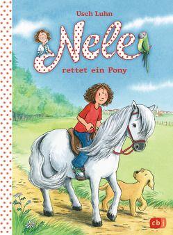 Nele rettet ein Pony von Harvey,  Franziska, Luhn,  Usch
