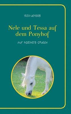 Nele und Tessa auf dem Ponyhof Band 2 von Weyers,  Rita