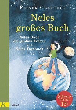 Neles großes Buch von Oberthür,  Rainer