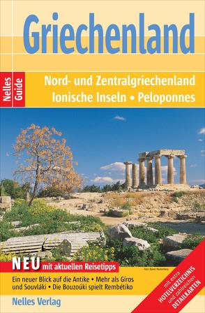 Nelles Guide Reiseführer Griechenland von Josing,  Wolfgang, Nelles,  Günter