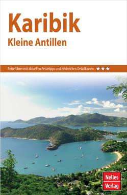 Nelles Guide Reiseführer Karibik – Kleine Antillen