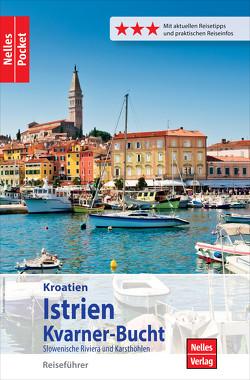 Nelles Pocket Reiseführer Kroatien – Istrien, Kvarner-Bucht von Nelles,  Günter, Sabo,  Alexander, Schwarz,  Berthold