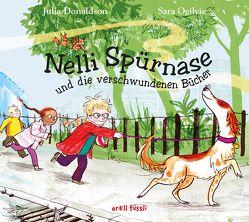Nelli Spürnase und die verschwundenen Bücher von Donaldson,  Julia, Ogilvie,  Sara
