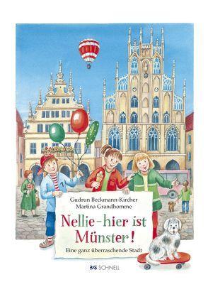 Nellie – hier ist Münster von Beckmann-Kircher,  Gudrun, Grandhomme,  Martina