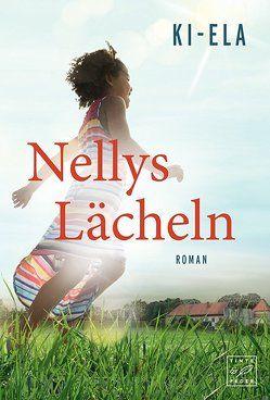 Nellys Lächeln von Stories,  Ki-Ela