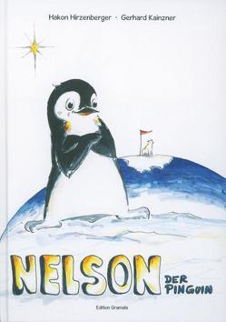 Nelson der Pinguin von Hirzenberger,  Hakon, Kainzner,  Gerhard
