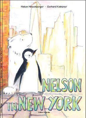 Nelson in New York von Hirzenberger,  Hakon, Kainzner,  Gerhard
