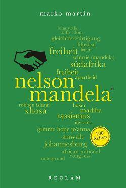 Nelson Mandela. 100 Seiten von Martin,  Marko