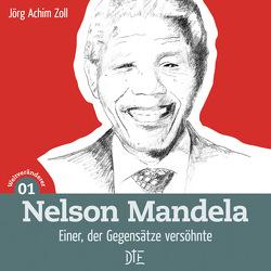 Nelson Mandela von Zoll,  Jörg Achim