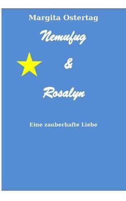 Nemufug und Rosalyn von Ostertag,  Margita