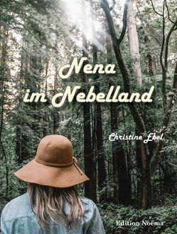 Nena im Nebelland von Ebel,  Christine