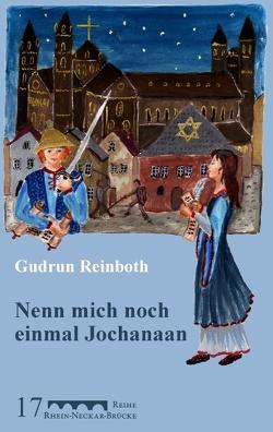 Nenn mich noch einmal Jochanaan von Krausnick,  Michail, Reinboth,  Gudrun, Schneidewind,  Friedhelm