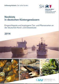 Neobiota in deutschen Küstengewässern von Buschbaum,  Christian, Karez,  Rolf, Lackschewitz,  Dagmar, Reise,  Karsten