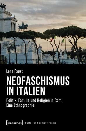 Neofaschismus in Italien von Faust,  Lene